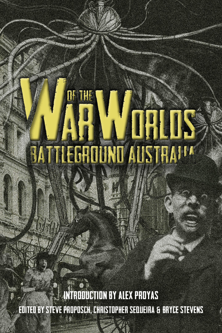 War of the Worlds - Battleground Australia: Signed Book