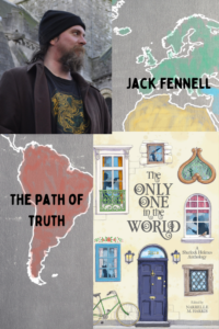 Cover of Only One in the World and an author photo of Jack Fennell