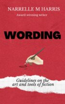 Cover of Wording: Guidelines on the art and tools of fiction.